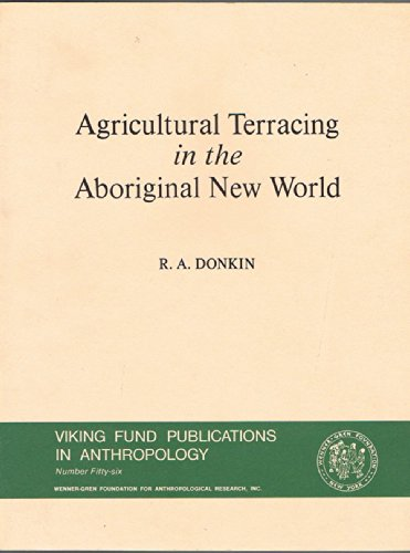 9780816504534: Agricultural Terracing in the Aboriginal New World (Viking Fund Publications in Anthropology)