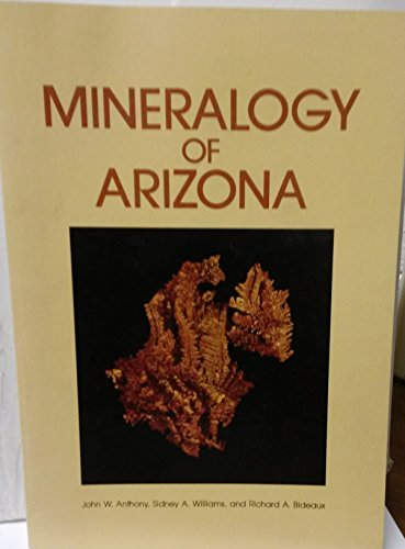 9780816504718: Mineralogy of Arizona