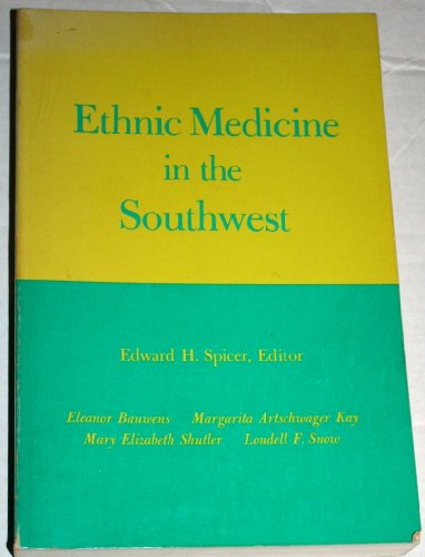 ETHNIC MEDICINE IN THE SOUTHWEST