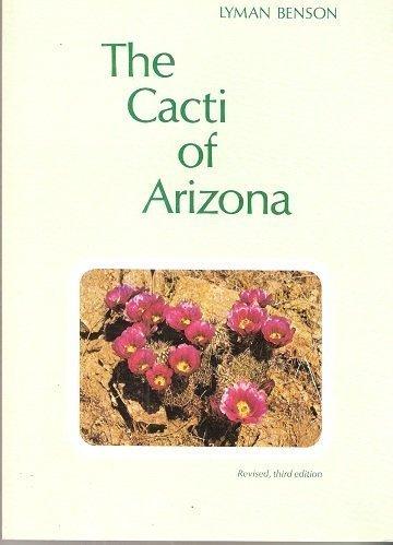 9780816505098: The Cacti of Arizona
