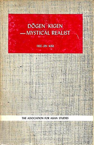 9780816505135: Dogen Kigen: Mystical Realist