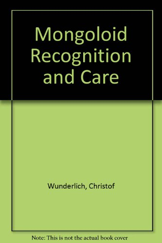 9780816505197: The Mongoloid Child: Recognition and Care