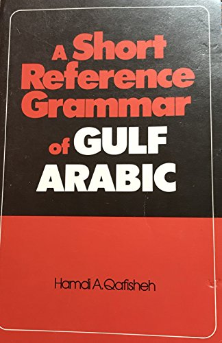 9780816505708: A Short Reference Grammar of Gulf Arabic