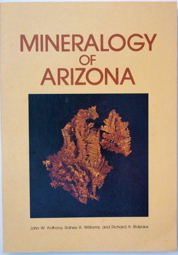 9780816506019: Mineralogy of Arizona