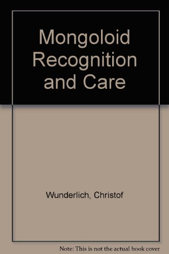 9780816506101: The Mongoloid Child: Recognition and Care