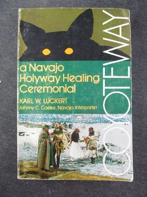 Coyoteway: A Navajo Holyway Healing Ceremonial: Luckert, Karl W.