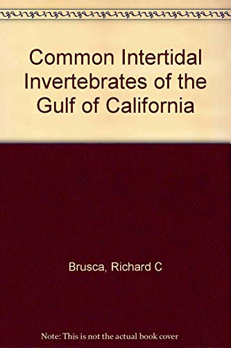 9780816506828: Common Intertidal Invertebrates of the Gulf of California