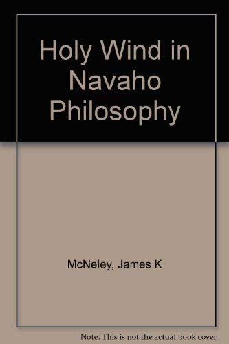 9780816507108: Holy Wind in Navajo Philosophy