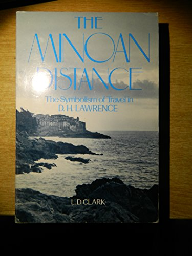 Minoan Distance: Symbolism of Travel in DH Lawrence