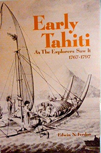 9780816507207: Early Tahiti As the Explorers Saw It, 1767–1797