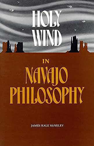 9780816507245: Holy Wind in Navajo Philosophy