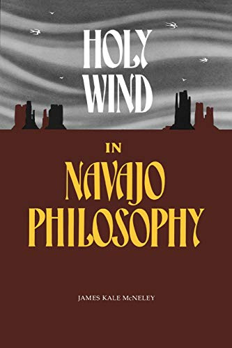 9780816507245: Holy Wind in Navajo Philosophy