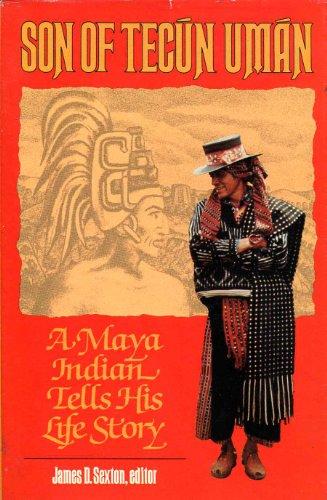 9780816507368: Son of Tecún Umán: A Maya Indian Tells His Life Story