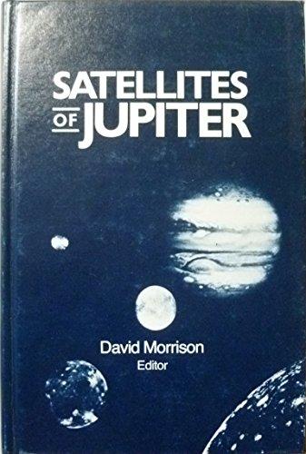 Satellites of Jupiter (Space Science Series): Morrison, David