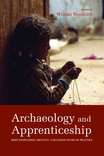 9780816507672: Archaeology and Apprenticeship: Body Knowledge, Identity, and Communities of Practice