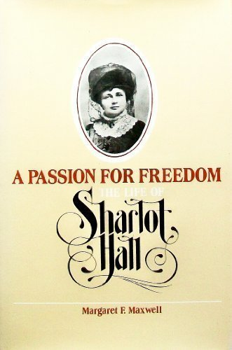 9780816507764: A Passion for Freedom: The Life of Sharlot Hall