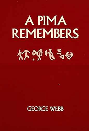 9780816507863: A Pima Remembers