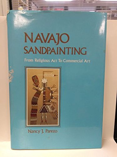9780816507917: Navajo Sandpainting: From Religious Act to Commercial Art
