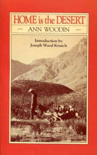 Home is the Desert: Woodin, Ann