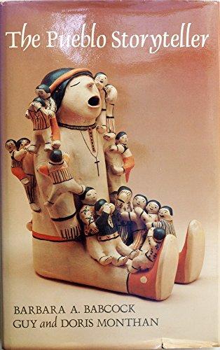The Pueblo Story Teller: Development of a Figurative Ceramic Tradition: Babcock, Barbara A.; ...