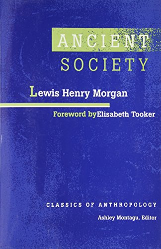 9780816509249: Ancient Society (Classics of Anthropology)