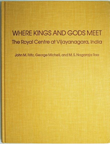 Where Kings and Gods Meet, the Royal: Fritz, John M.