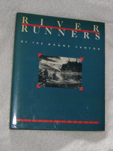 9780816509409: River Runners of the Grand Canyon