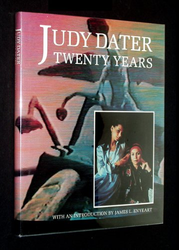Judy Dater: Twenty Years: Enyeart, James L