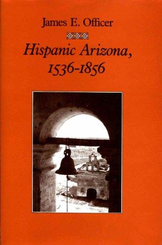 9780816509812: Hispanic Arizona, 1536-1856
