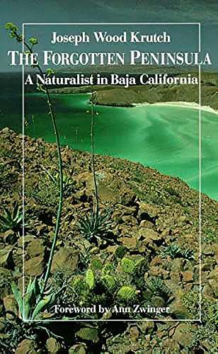 9780816509874: The Forgotten Peninsula: A Naturalist in Baja California