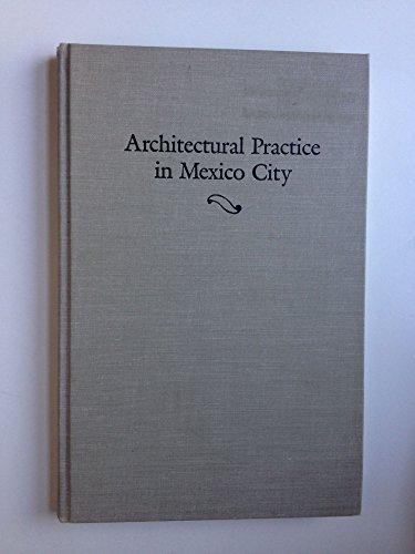 Architectural Practice in Mexico City: A Manual for Journeyman Architects of the Eighteenth Century