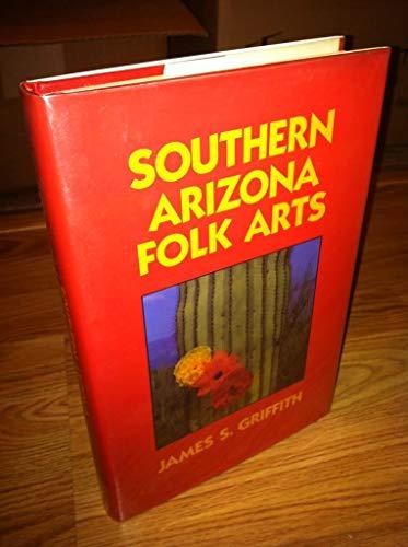 Southern Arizona Folk Arts: Griffith, James S.