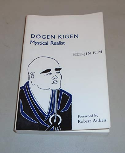 9780816510252: Dogen Kigen: Mystical Realist (Monographs of the Association for Asian Studies)