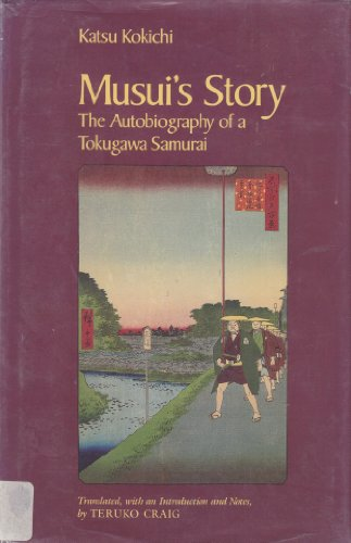 9780816510351: Musui's Story: The Autobiography of a Tokugawa Samurai