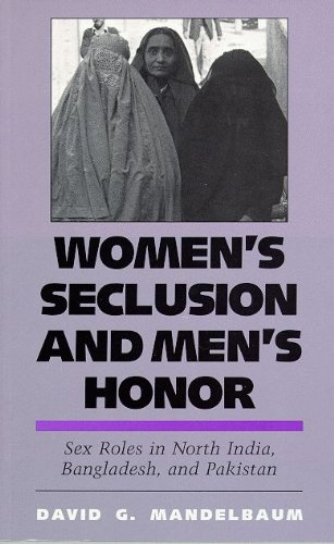 9780816510436: Women's Seclusion and Men's Honor: Sex Roles in North India, Bangladesh, and Pakistan