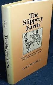 9780816510887: The Slippery Earth: Nahua-Christian Moral Dialogue in Sixteenth-Century Mexico