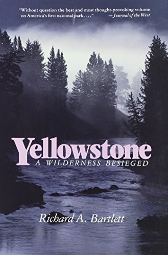 9780816510986: Yellowstone: A Wilderness Besieged
