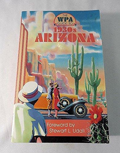 9780816510993: The WPA Guide to 1930s Arizona