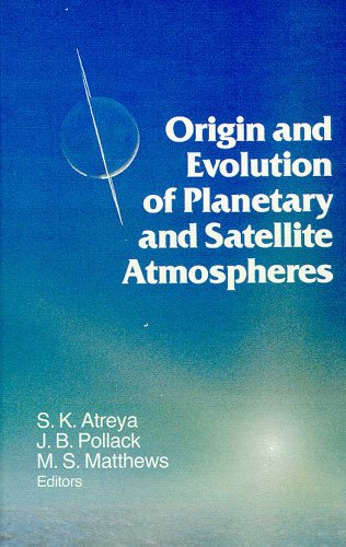 Origin and Evolution of Planetary and Satellite Atmosphere (Paperback)