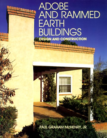 9780816511242: Adobe and Rammed Earth Buildings: Design and Construction