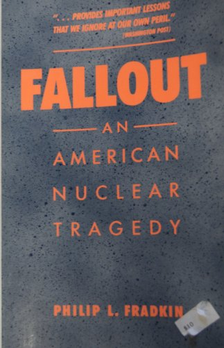 9780816511433: Fallout: An American Nuclear Tragedy