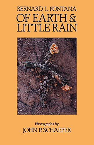 9780816511464: Of Earth and Little Rain: The Papago Indians