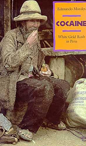 9780816511594: Cocaine: White Gold Rush in Peru