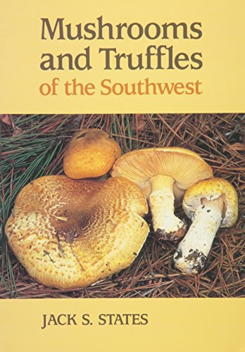 9780816511921: Mushrooms and Truffles of the Southwest
