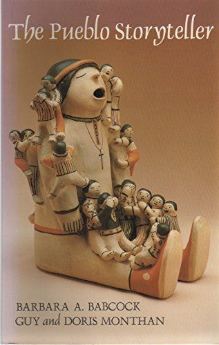 9780816511938: The Pueblo Storyteller: Development of a Figurative Ceramic Tradition