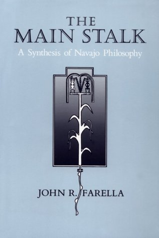 9780816512102: The Main Stalk: A Synthesis of Navajo Philosophy