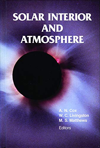Solar Interior and Atmosphere (Space Science Series)
