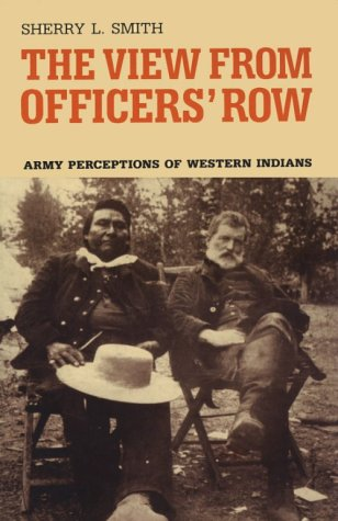 View from Officer's Row: Army Perceptions of Western Indians