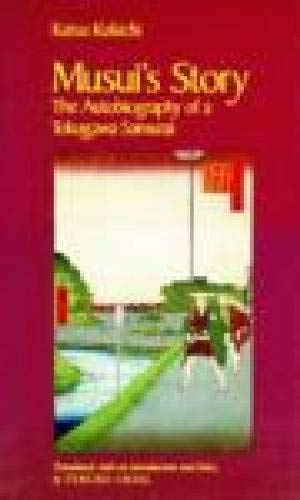 9780816512560: Musui's Story: The Autobiography of a Tokugawa Samurai