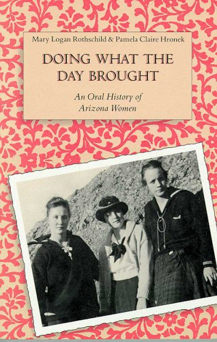 9780816512768: Doing What the Day Brought: An Oral History of Arizona Women